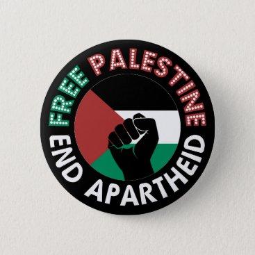 Free Palestine End Apartheid Flag Fist Black Button