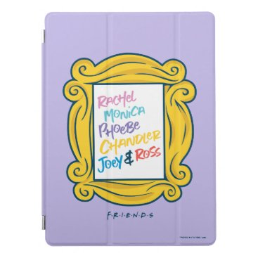 FRIENDS™ Names in Peephole iPad Pro Cover