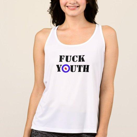 Fuck Youth Ladies' Tank Top