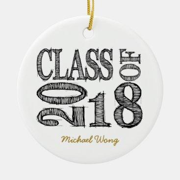 Fun and Simple Pen Sketch Class of 2018 Graduation Ceramic Ornament