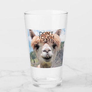 Funny Alpaca Llama Don't Touch I Spit Glass