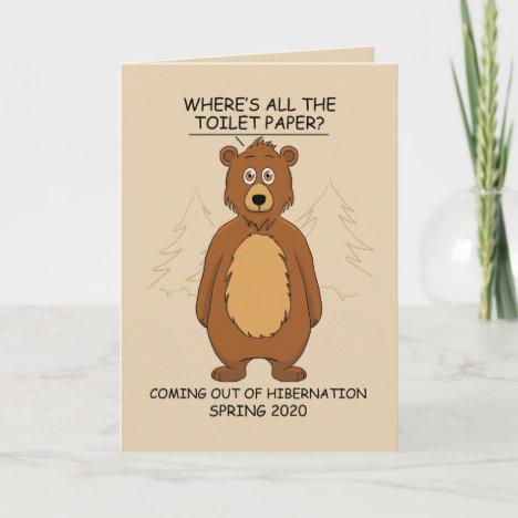 Funny Bear out of Hibernation Cartoon Card