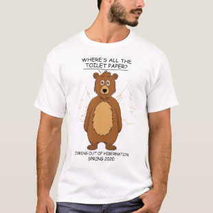 Funny Bear out of Hibernation Cartoon Meme T-Shirt