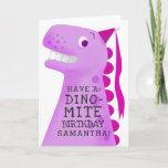 Fun Pink Have A Dino Mite Birthday Greeting Card