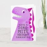 Fun Pink Have A Dino Mite Birthday Greeting Card