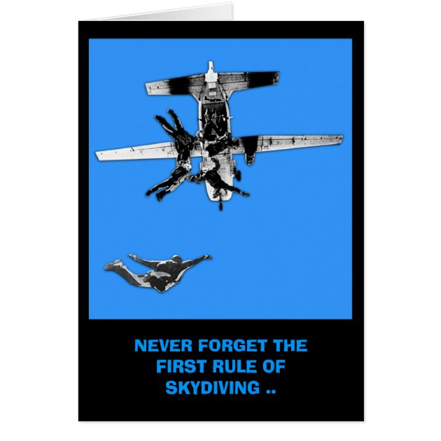 Funny First Rule Of Skydiving Birthday Card Zazzle Com