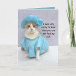 Funny Feel Super Again Soon Cat Get Well Card