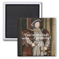 Funny Henry VIII Magnet