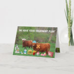 Funny Treatment Plan Cow Get Well Card