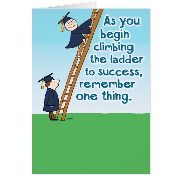 Funny Ladder Of Success Graduation Card Zazzle