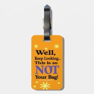 Funny Luggage Tag