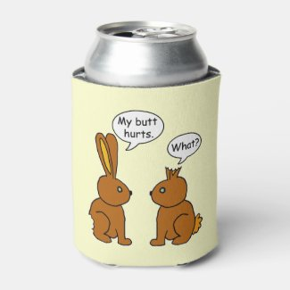 Funny My Butt Hurts Bunnies Can Cooler