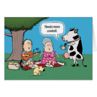 Funny Needs More Cowbell Birthday Card