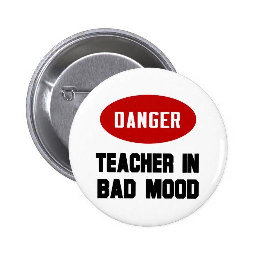 https://i0.wp.com/rlv.zcache.com/funny_teacher_in_bad_mood_pinback_button-ra59876a32f914d23b02d390710caf295_x7j3i_8byvr_512.jpg
