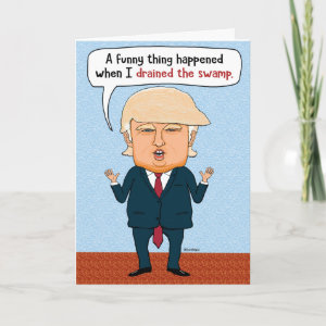 Funny Trump Drain the Swamp Birthday Card