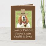 "❤️ Funny Western Birthday Card w/""Basset Sheriff"""