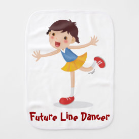 Future Line Dancer! - Girl Baby Burp Cloth