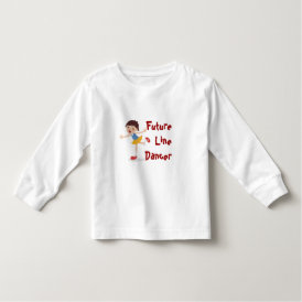 Future Line Dancer! - Girl Toddler T-shirt