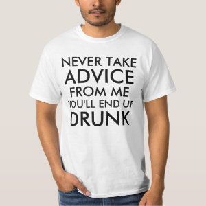 Get Drunk Saying T-shirt