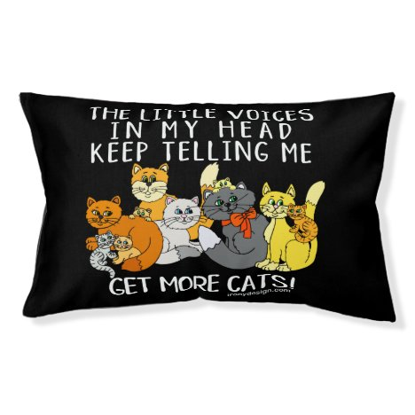 Get More Cats Funny Saying Black Pet Bed