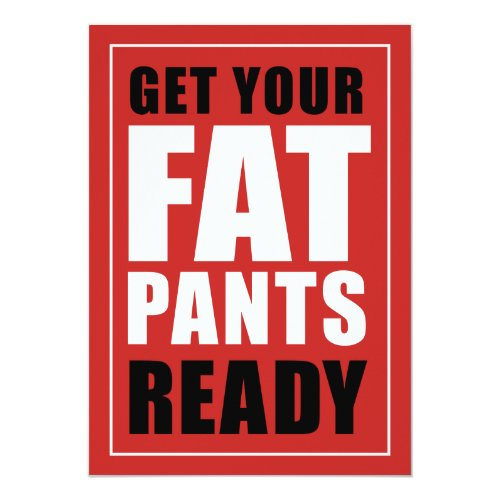 Get Your Fat Pants Ready Friendsgiving (RED) Invitation