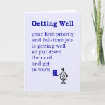 Funny Put Down This Card Get Well Card
