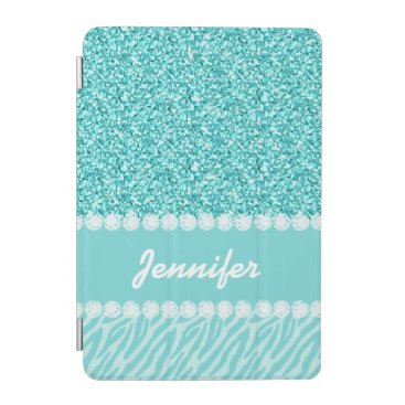 Girly, Teal Glitter, Zebra Stripes Personalized iPad Mini Cover