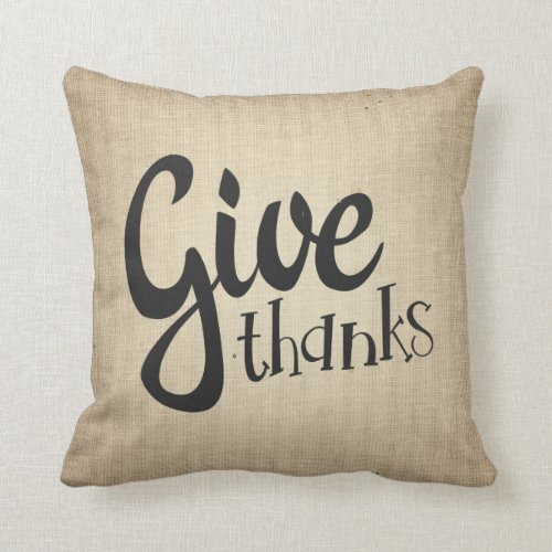 Give Thanks Thanksgiving Fall Autumn Couch Pillow