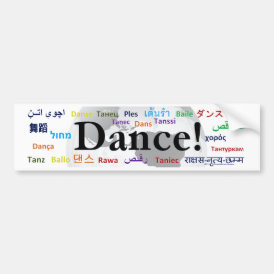 Global Dance - The Global Language (Customizable) Bumper Sticker