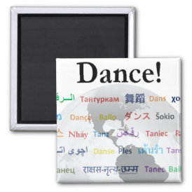 Global Dance - The Global Language (Customizable) Magnet