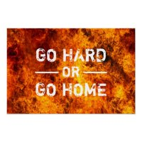 Go Hard or Go Home Gym Workout Poster | Zazzle