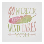 Go Wherever the Wind Takes You Poster