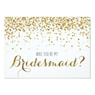 Gold Glitter Confetti Will you be my Bridesmaid 5x7 Paper Invitation Card