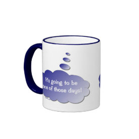Good Day - Bad Day (Thought Bubble) Mug