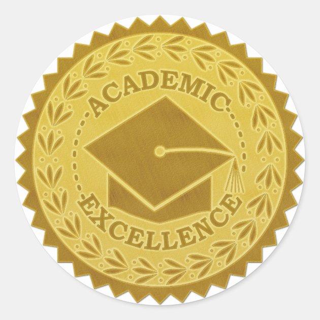 Graduation Academic Excellence Faux Gold Seal Zazzle
