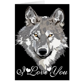 Gray Wolf Graphic Design I Love You Greeting Cards