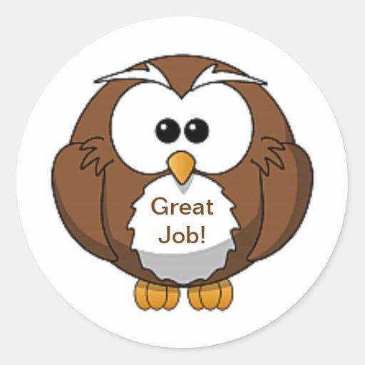 great job brown owl sticker zazzle