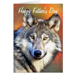 Grey Wolf Art Painting Happy Father's Day Greeting Card