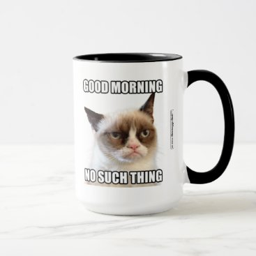 Grumpy Cat™ Good Morning - No Such Thing Mug