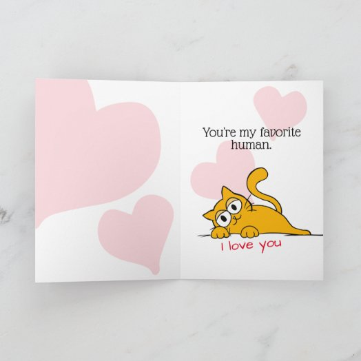 Guess What You're My Favorite Human Cat Greeting Card