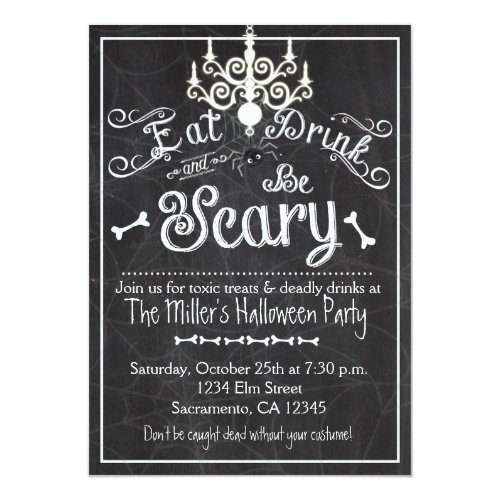 Halloween Eat Drink Be Scary Chalkboard Invitation