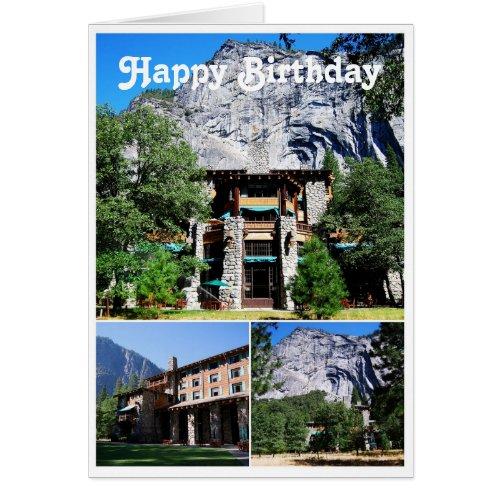 Happy Birthday Ahwahnee Hotel in Yosemite
