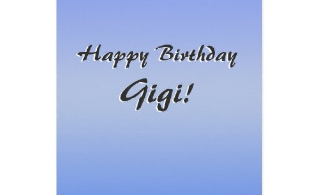 Happy Birthday Gigi Card Simple Blank On Inside Zazzle