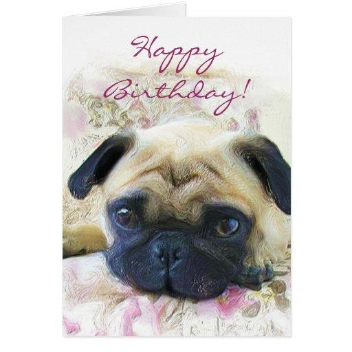 Happy Birthday Pug Greeting Card Zazzle