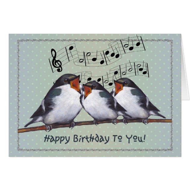 Happy Birthday Three Birds Singing Music Staff Card Zazzle