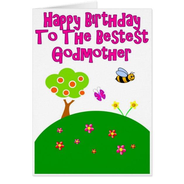Happy Birthday To The Bestest Godmother Card Zazzle Com