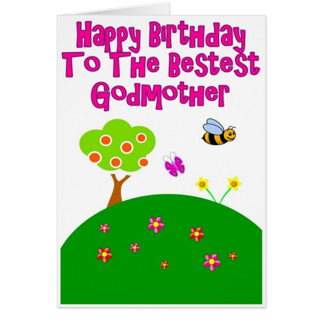 Happy Birthday To The Bestest Godmother Card Zazzle