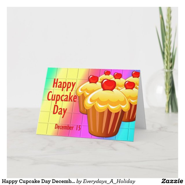Happy Cupcake Day December 15 Card