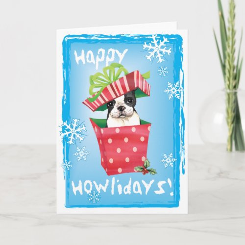 Happy Howliday Boston Terrier Holiday Card by DogsInk