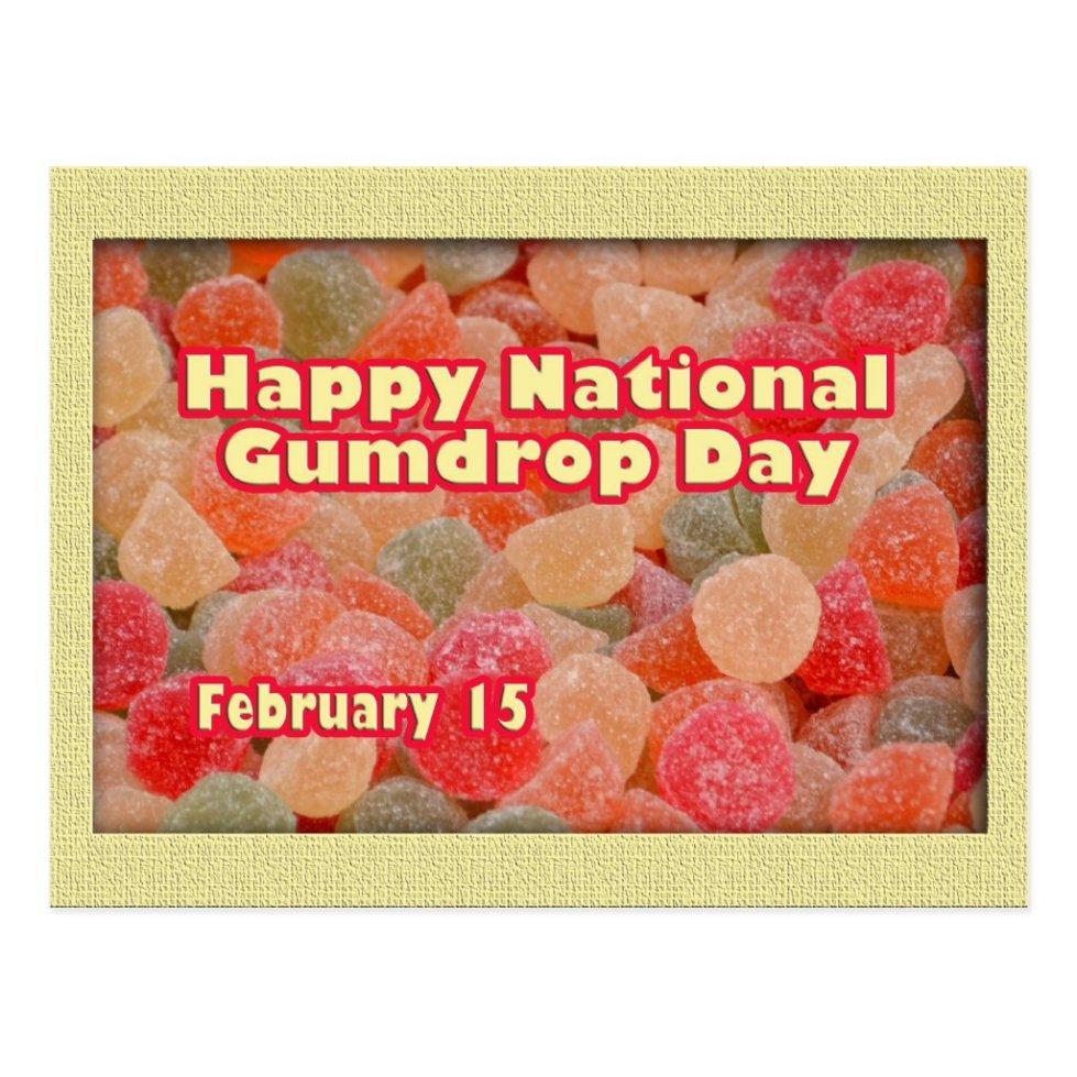 Happy National Gumdrop Day February 15 Postcard